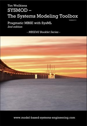 SYSMOD - The Systems Modeling Toolbox - Pragmatic MBSE with SysML