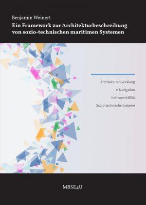 Framework zur Architekturbeschreibung von sozio-technischen maritimen Systemen