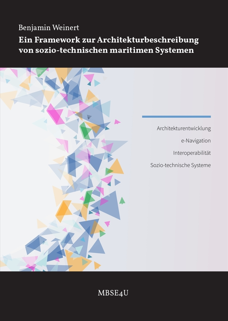 Ein Framework zur Architekturbeschreibung von sozio-technischen maritimen Systemen