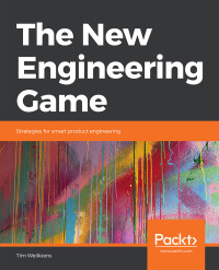 Tim Weilkiens, The New Engineering Game, Strategies for smart product engineering, Cover